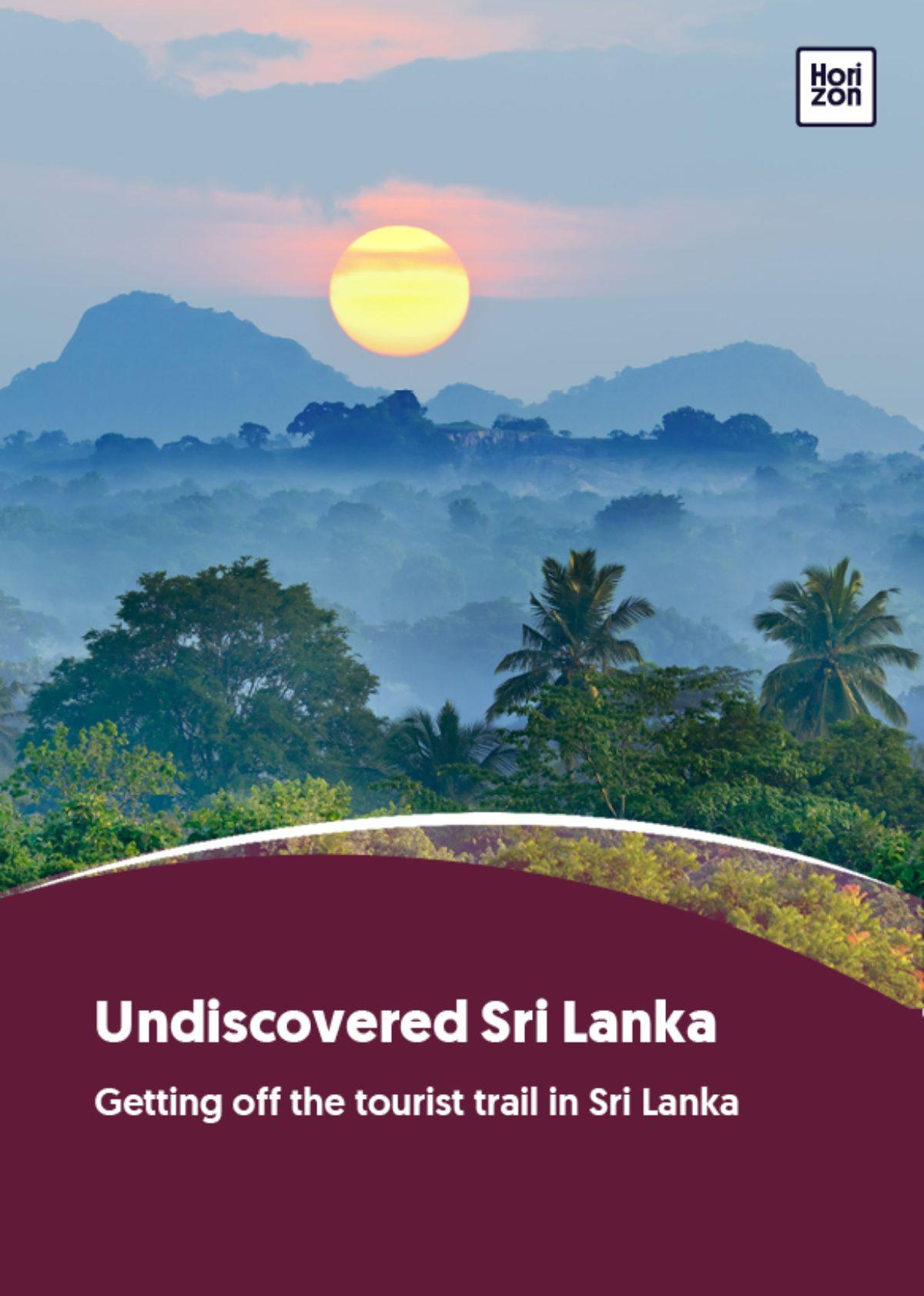 Undiscovered Sri Lanka